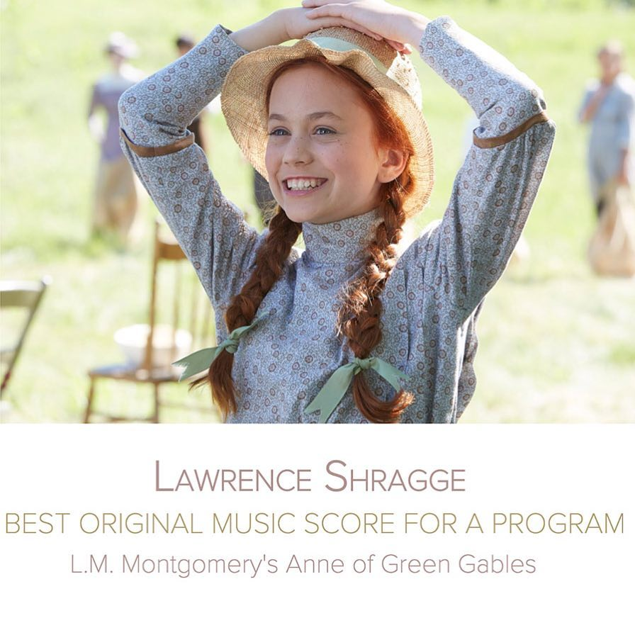 """SCGC member Lawrence Shragge received a nomination for a Canadian Screen Award in the category of Best Original Music for a Program. The nominated score is for """"L.M. Montgomery's Anne of Green Gables"""". Congratulations"""